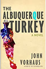 The Albuquerque Turkey Kindle Edition