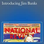 Introducing Jim Banks | John J. Miller