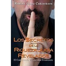 Los $ecretos de la Riqueza Judia Revelados: El Camino  a la Prosperidad Financiera (Spanish Edition)