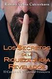 Los $ecretos de la Riqueza Judía Revelados, Celso Cukierkorn, 0982816332