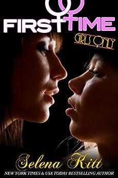 Girls Only: First Time by [Kitt, Selena]