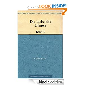 Die Liebe des Ulanen Band 3 (German Edition) Karl May
