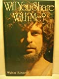 Will You Share With Me?, Walter Rinder, 0890870721