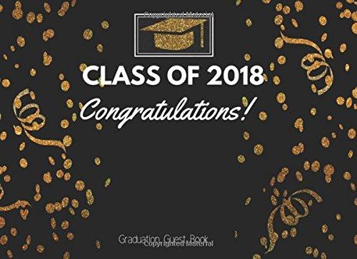 Class Of 2018 : Graduation Guest Book, Congratulations: Black & Gold Dot, Guest Book for Graduation Party for High School, College, University (2018 graduation party supplies). ebook