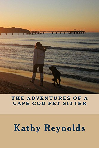 The Adventures of a Cape Cod Pet Sitter