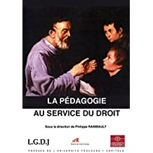 La pédagogie au service du droit (Actes de colloques de l'IFR)