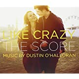 Like Crazy/Dustin O'
