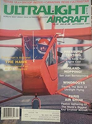 Ultralight Aircraft September 1983 - Everyman's Airplane! The Hawk - Conventional Fun at an Ultraprice
