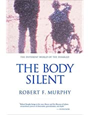 Body Silent: The Different World Of The Disabled