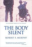 The Body Silent – The Different World of the Disabled