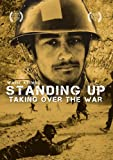 Standing Up: Taking Over The War