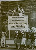 Workbook to accompany News Reporting And Writing by Melvin Mencher (1996-06-03)