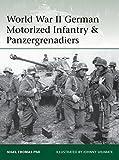 World War II German Motorized Infantry & Panzergrenadiers (Elite)