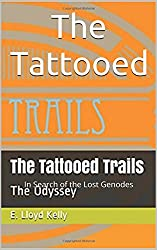 The Tattooed : In search of the lost Genodes (Smokey Trails Book 1)