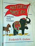 Wait for the Muncie Boys, Fred Graham, 1878208713