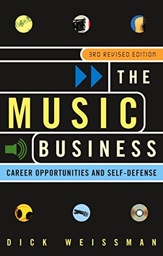 The Music Business: Career Opportunities and -
