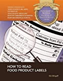 How to Read Food Product Labels (Understanding Nutrition: A Gateway to Physical & Mental Health)