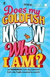 By Gemma Elwin Harris - Does My Goldfish Know Who I Am?: and hundreds more Big Questions from Little People answered by experts