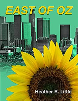 East of Oz by [Little, Heather R.]
