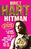 Front cover for the book Hitman: My Real Life in the Cartoon World of Wrestling by Bret Hart