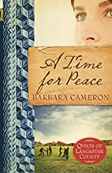 A Time for Peace (Quilts of Lancaster County, Book 3)