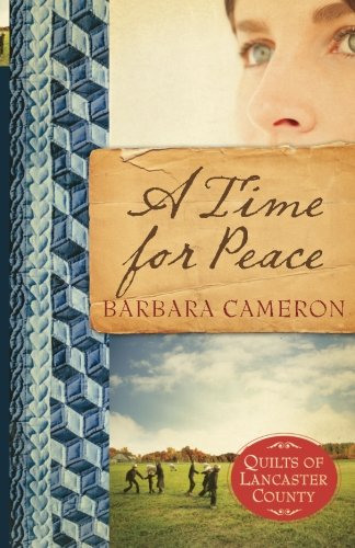 A Time for Peace (Quilts of Lancaster County, Book ()