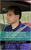 Pass Your Connecticut DMV Test Guaranteed! 50 Real Test Questions! Connecticut DMV Practice Test Questions