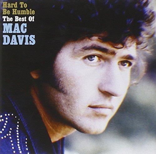 Mac Davis - Hard To Be Humble: The Best Of Mac Davis - Zortam Music