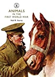 img - for Animals in the First World War (Shire Library) book / textbook / text book