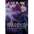 Warrior (Order of the Spirit Realm Book 3)