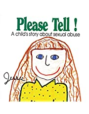 Please Tell: A Child's Story About Sexual Abuse