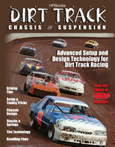 Circle Track Magazine (Dirt Track Chassis and SuspensionHP1511: Advanced Setup and Design Technology for Dirt Track Racing)