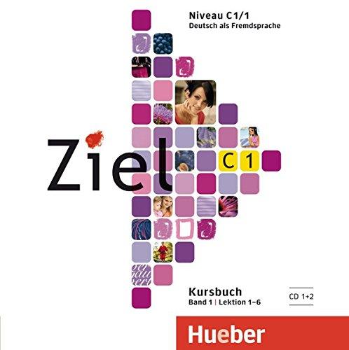 Download Ziel: C1 Audio CDs zum Kursbuch Band 1 (2) ebook