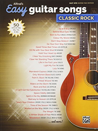 Alfred's Easy Guitar Songs -- Classic Rock: 50 Hits of the '60s, '70s & '80s (Sheet Music Guitar Rock)