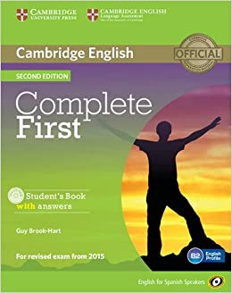 Book's Cover of Complete First for Spanish Speakers Student's Book with Answers with CD-ROM Second Edition (Inglés) Tapa blanda – 4 julio 2014