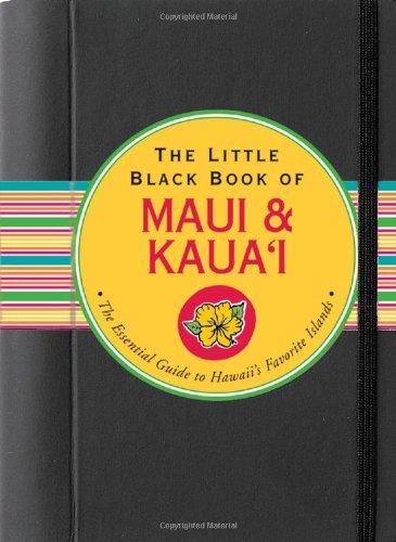 Download The Little Black Book of Maui & Kaua'i 2009 (Hawaii Travel Guide) (Little Black Books (Peter Pauper Hardcover)) PDF
