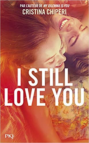 I still love you de Cristina Chiperi 51TqsymavoL._SX309_BO1,204,203,200_