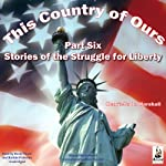 This Country of Ours, Part 6 | Henrietta Marshall