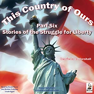 This Country of Ours, Part 6 Audiobook