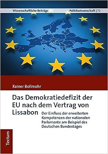Das Demokratiedefizit Der Eu Nach Dem Vertrag Von Lissabon Der