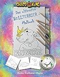 Das ultimative Bullterrier-Malbuch