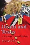 Death and Texas, Joseph E. Joria, 0595230873