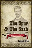 The Spur & The Sash