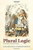 Plural Logic: Revised Paperback Edition (Paperback) [Pre-order 03-08-2201]