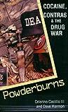 img - for Powderburns: Cocaine, Contras & the Drug War by Celerino III Castillo (2010-01-01) book / textbook / text book