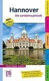 Hannover: Die Landeshauptstadt