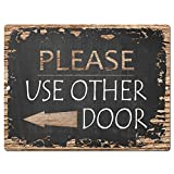 Please Use Other Door Chic Sign Rustic Vintage Chalkboard style Retro Kitchen Bar Pub Coffee Shop Wall Decor 9''x12'' Metal Plate Sign Home Store Decor Plaques