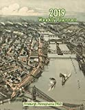 2019 Weekly Planner: Pittsburgh, Pennsylvania (1902): Vintage Panoramic Map Cover