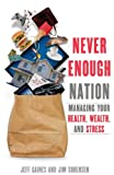 Never Enough Nation, Jeff Gaines, 0615693555
