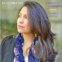 La Ultima Vez (feat. Camila Meza)
